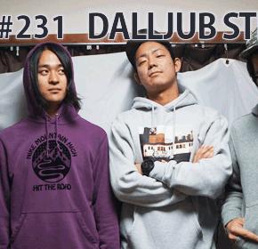配信後記#231/【ゲスト】DALLJUB STEP CLUB