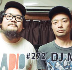 配信後記#272/【ゲスト】DJ MEMAIさん(前編)