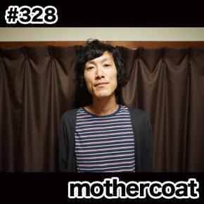配信後記#328/【ゲスト】mothercoat ギガディランさん